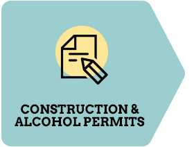 Third: Construction & Alcohol Permits